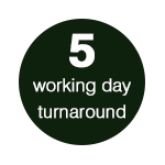 5 working day turnaround