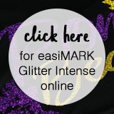 Click here for easiMARK Glitter Intense online