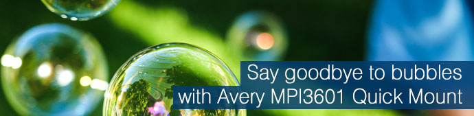 Say goodbye to bubbles with Avery MPI3601 Quick Mount
